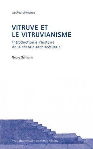 Vitruve et le vitruvianisme - presses polytechniques et universitaires romandes - 9782889151677 -
