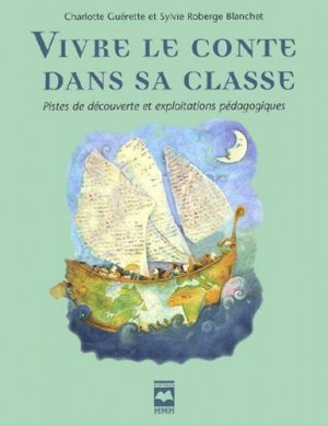 Vivre le conte dans sa classe - Hurtubise Editions HMH - 9782894286197 -