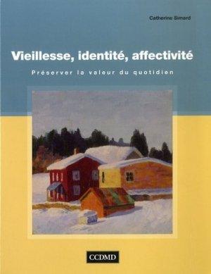 Vieillesse, identité, affectivité - cheneliere / ccmd - 9782894701805 -
