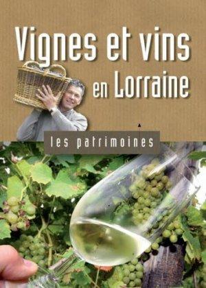 Vignes et vins en Lorraine - Editions Serpenoise - 9782901647058 -