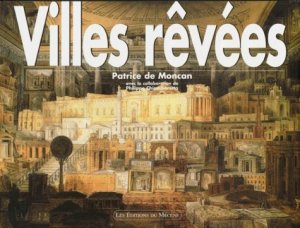 Villes rêvées - Editions du Mécène - 9782907970389 -