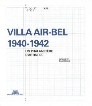Villa Air-Bel 1940-1942 - de la villette - 9782915456837 -