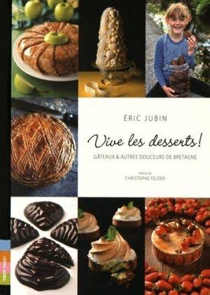Vive les desserts ! Gâteaux & autres douceurs de Bretagne - Trop mad - 9782918068112 -