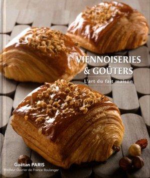 Viennoiseries & goûters. L'art du fait maison - Gaëtan Paris Conseil - 9782955450901 -