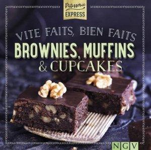 Vite faits, bien faits brownies, muffins & cupcakes - ngv - 9783625009245 -