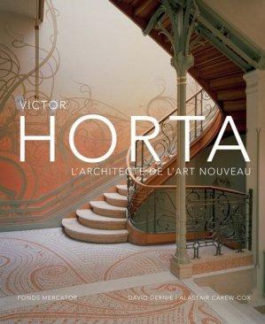 Victor Horta. l'architecte de l'art nouveau - fonds mercator - 9789462302068 -