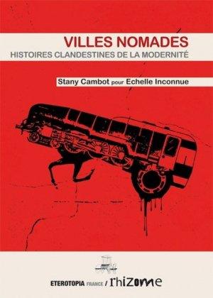 Villes nomades. Histoires clandestines de la modernité - eterotopia - 9791093250113 -