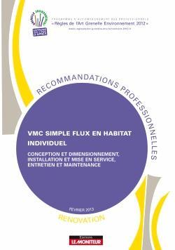VMC simple flux en habitat individuel - Rénovation - le moniteur - 9782281150001 -