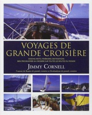 Voyages de grande croisière. Bien programmer sa croisière sur toutes les routes du monde - Cornell Sailing - 9780957262638 -