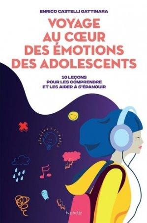 Voyage au coeur des émotions des adolescents - Hachette - 9782017085508 -
