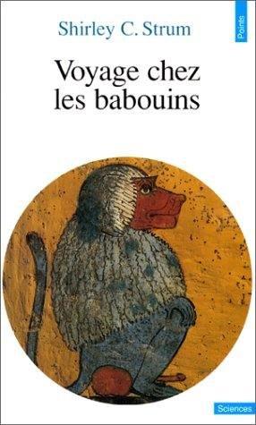 Voyage chez les babouins - du seuil - 9782020240208 -