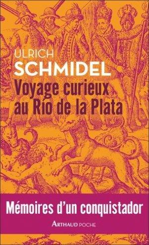 Voyage curieux au Río de la Plata. Mémoires d'un conquistador - Flammarion - 9782081489318 -