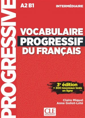 Vocabulaire progressif du français Niveau intermédiaire A2-B1 - cle international - 9782090380156 -