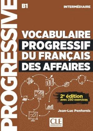 Vocabulaire progressif du français des affaires intermédiaire B1 - Nathan - 9782090382228 -