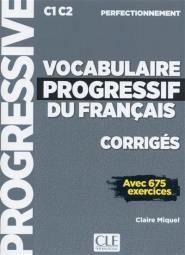 Vocabulaire progressif du français C1-C2 perfectionnement - Nathan - 9782090384543 -