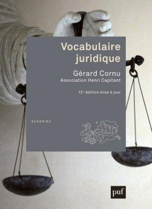 Vocabulaire juridique. 13e édition - puf - presses universitaires de france - 9782130817413 -