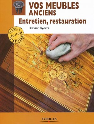 Vos meubles anciens - eyrolles - 9782212133974 -