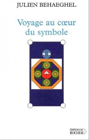 Voyage au coeur du symbole - du rocher - 9782268052106 -