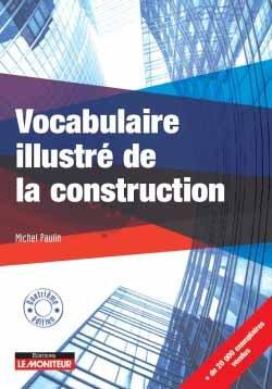 Vocabulaire illustré de la construction - le moniteur - 9782281142037 -