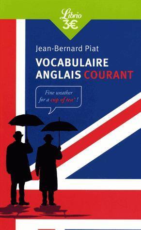 Vocabulaire Anglais Courant - librio - 9782290170199 -