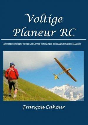 Voltige Planeur RC - Books on Demand Editions - 9782322251841 -