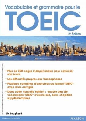 VOCABULAIRE GRAMMAIRE POUR TOEIC 2ED  - PEARSON - 9782326000896 -