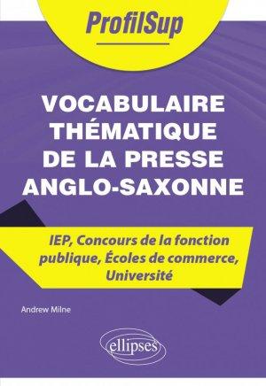 Vocabulaire thématique de la presse anglo-saxonne - Ellipses - 9782340047525 -