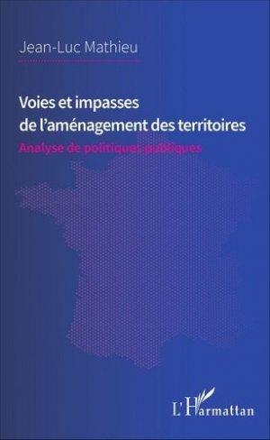 Voies et impasses de l'aménagement des territoires - l'harmattan - 9782343106595 -