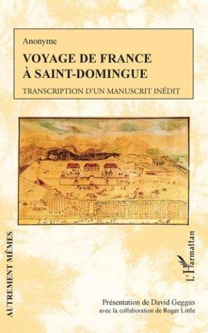 Voyage de France à Saint-Domingue - l'harmattan - 9782343222547 -