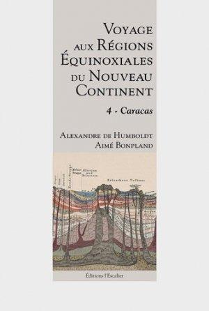 Voyage aux régions équinoxiales du nouveau continent - l'escalier - 9782355832901 -
