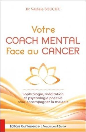 Votre coach mental face au cancer - quintessence - 9782358052382