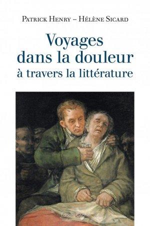 Voyages dans la douleur à travers la littérature - glyphe  - 9782358152891 -