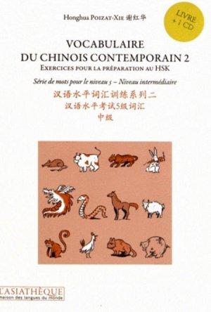 Vocabulaire du Chinois Contemporain 2 - asiathèque - 9782360570317 -