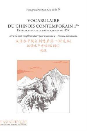 Vocabulaire du Chinois Contemporain 1bis - asiathèque - 9782360570393 -