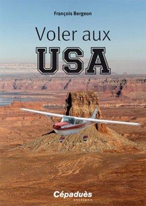Voler aux USA - cepadues - 9782364935297 -