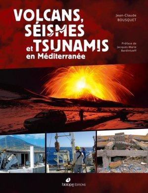 Volcans, seïsmes et tsunamis en Méditerranée - biotope - 9782366621891 -