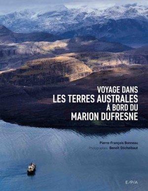 Voyage dans les terres australes à bord du Marion Dufresne - epa - 9782376710257 -