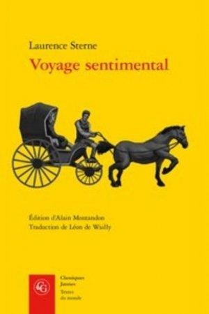Voyage sentimental - Editions Classiques Garnier - 9782406073956 -