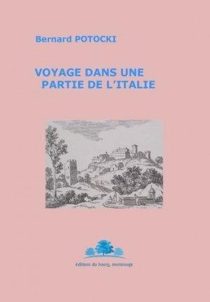 Voyage dans une partie de l'Italie - Bourg (Editions du) - 9782490650071 -