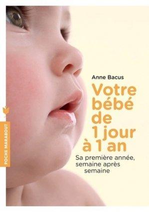 Votre bébé de 1 jour à 1 an - marabout - 9782501084512 -