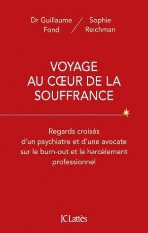 Voyage au coeur de la souffrance - LATTES - 9782709665551 -