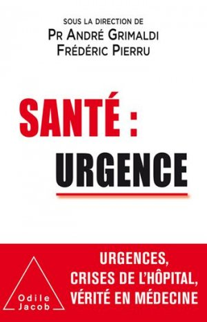 Santé : urgence - odile jacob - 9782738151834 -