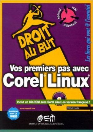 Vos premiers pas avec Corel Linux - osman eyrolles multimedia - 9782746401754 -
