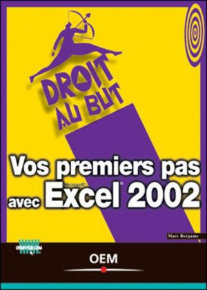 Vos premiers pas avec Excel 2002 - osman eyrolles multimedia - 9782746404113 -