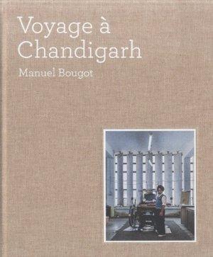 Voyage à Chandigarh - du patrimoine - 9782757706848 -