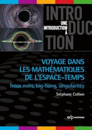 Voyage dans les mathématiques de l'espace-temps - edp sciences - 9782759822799 -