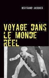 Voyage dans le monde réel - Books on Demand Editions - 9782810602452 -