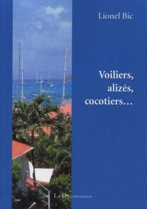Voiliers, alizés, cocotiers... - la decouvrance - 9782842657246 -