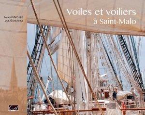 Voiles et voiliers à Saint-Malo - cristel - 9782844211545 -