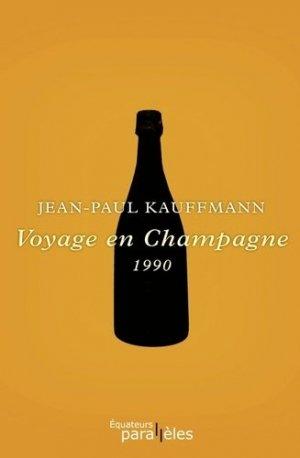Voyage en Champagne - equateurs - 9782849902011 -